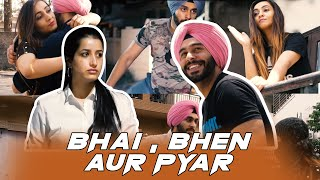 Bhai, Bhen Aur Pyaar | SahibNoor Singh