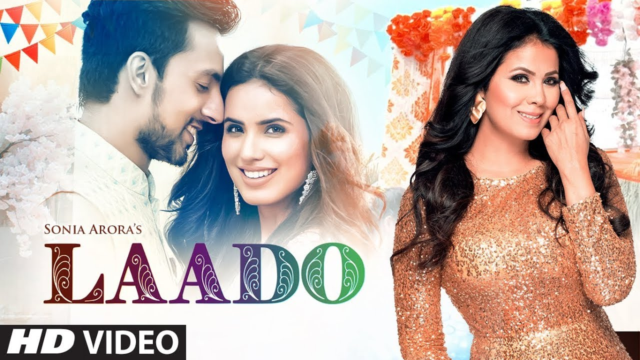 Laado Lyrics by Sonia Arora