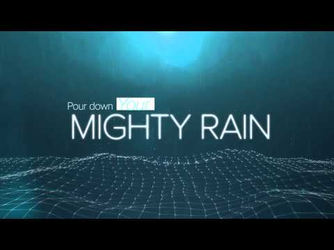 Mighty Rain (Official Lyric Video)