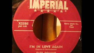I'm In Love Again by Fats Domino on 1956 Imperial 45.