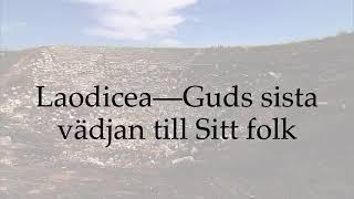 Laodicea – Guds sista vädjan till sitt folk – Jay Krueger