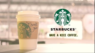 スターバックス コーヒー<br> HAVE A NICE COFFEE!!