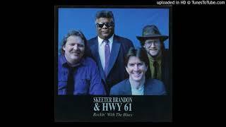Skeeter Brandon  Highway 61 - The Last Goodbye