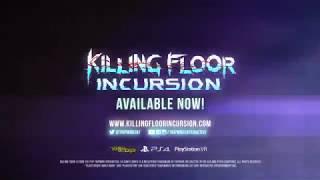 videó Killing Floor: Incursion