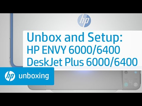 Unpacking the HP ENVY 6000/ENVY Pro 6400/DeskJet Plus Ink Advantage 6000/6400 Printer Series