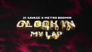 (INSTRUMENTAL) 21 Savage x Metro Boomin - Glock In My Lap (Official Instrumental)
