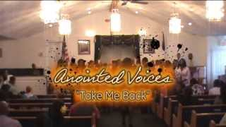 Hope Temple's Anointed Voices - Take Me Back