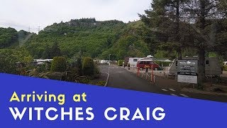 Arriving At Witches Craig Campsite | Scottish Highlands And Islands Tour Pt17