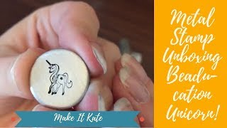 Unboxing Metal Jewelry Stamp (Beaducation Unicorn Stamp)