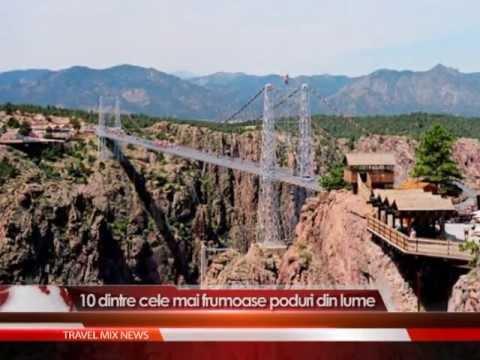 10 dintre cele mai frumoase poduri din lume
