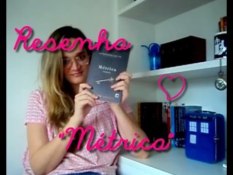 Video-Resenha: M�trica