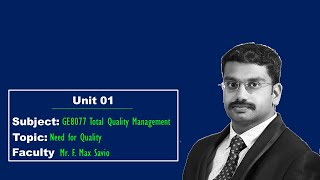 TQM | Unit_01 |  Lecture 02 | Need for Quality