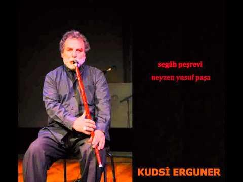 Segâh Peşrevi - Neyzen Yusuf Paşa
