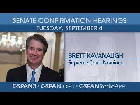 Confirmation hearing for Supreme Court nominee Judge Brett Kavanaugh