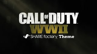 Call of Duty®: WWII SHAREfactory Theme
