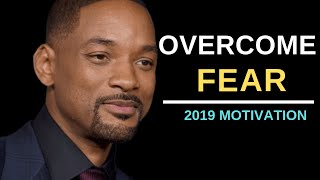 How to Overcome Fear | Will Smith Motivation