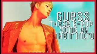GUESS THE KPOP SONG BY THEIR INTRO