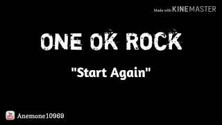 One Ok Rock ~ Start Again(Lyrics + Indonesian Translate)