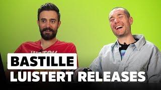 Bastille: 'Katy Perry, Bel Ons Eens Op!' | Release Reacties
