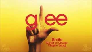 Smile (Charlie Chaplin Song) | Glee [HD FULL STUDIO]