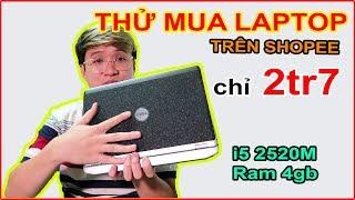 Mở Hộp Thử Mua Laptop DELL Giá 2tr7 Trên LAZADA, SHOPEE Và Cái Kết... | MUA HÀNG ONLINE