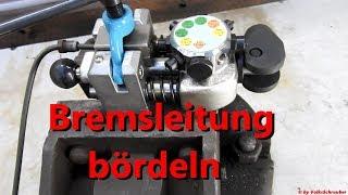 Bremsleitungsmutter erneuern bzw. wie bördel ich eine Bremsleitung - Brake line flare