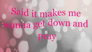 Christina Aguilera - Makes Me Wanna Pray (Lyrics)