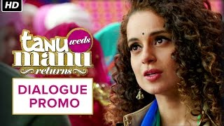 The Battle Begins - Dialogue Promo 3 - Tanu Weds Manu Returns