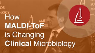 How MALDI ToF is Changing Clinical Microbiology   ICAAC 2013