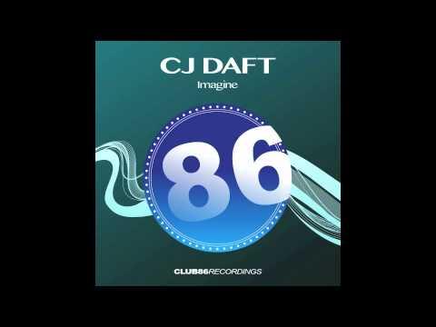 CJ Daft - Imagine (Radio Mix)