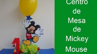 Centro De Mesa De Mickey Mouse (centerpiece Of Mickey Mouse)