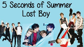 5 Seconds of Summer - Lost Boy (Lyrics)