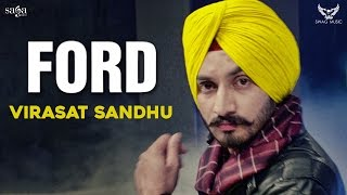 Virasat Sandhu : FORD | New Punjabi Songs 2017 | Full Audio | Saga Music