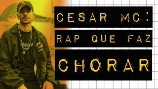 CESAR MC: RAP QUE FAZ CHORAR #meteoro.doc