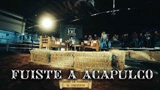Fuiste A Acapulco (En Vivo) - Joel Elizalde (Video)