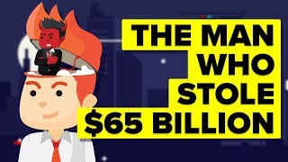 The Man Who Stole $65 Billion - Largest Ponzi Scheme In History