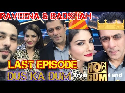 SALMAN KHAN'S DUS KA DUM SHOOT OVER | LAST EPISODE | RAVEENA TANDON | BADSHAH