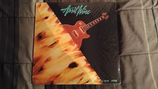 "Sealed To Revealed: April Wine ""Walking Through Fire"""