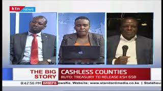 CASHLESS COUNTIES: Looming cash crisis in the 47 counties Part Two | #TheBigStory