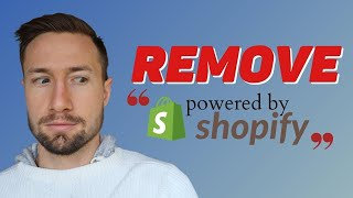 """How to Remove """"Powered by Shopify""""   2-Minute Tutorial"""