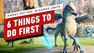 Harry Potter: Wizards Unite: 6 Things To Do First
