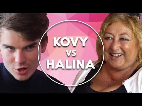 Kovy vs Halina | KOVY