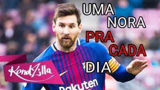 Lionel Messi   Uma Nora Pra Cada Dia  (Mc Kevinho)