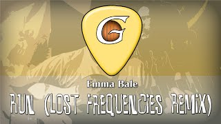 Emma Bale - Run (Lost Frequencies Remix) - Fingerstyle Guitar Cover - TABS