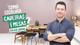 Maurício Arruda - Como Escolher... Cadeiras E Mesas Para A Sala De Jantar