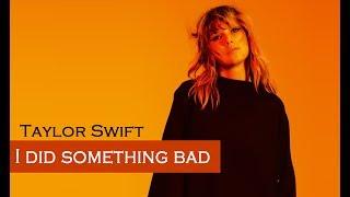 Taylor Swift - I Did Something Bad (TRADUÇÃO/LEGENDADO) (COVER)