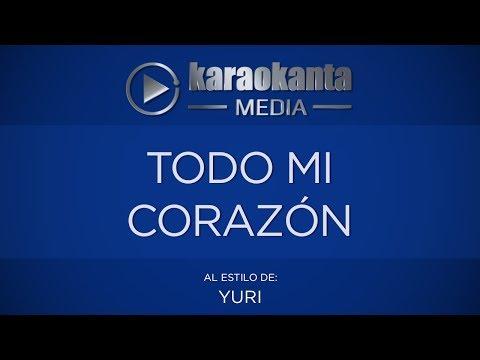 Karaokanta - Yuri - Todo mi corazón