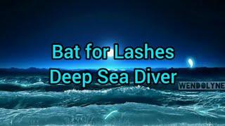 Bat for Lashes | Deep Sea Diver | traducida al Español