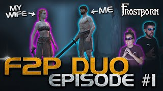 I Got My Wife to Play! She is good? Frostborn F2P Duo Series Ep. 1 - JCF