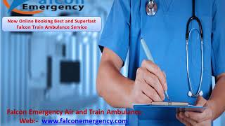 Train Ambulance from Patna - Perfect to Relocate in Low Cost